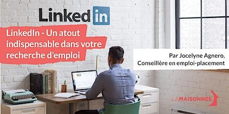 LinkedIn - Un atout indispensable dans votre recherche d'emploi billets