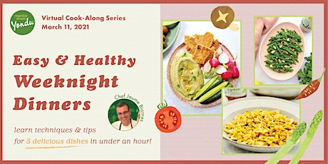 6/3 - Easy & Healthy Dinner Series: Cook-Along w/ Vegetable Umami! tickets