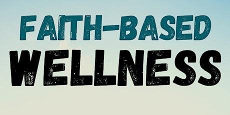 Faith Based Wellness tickets