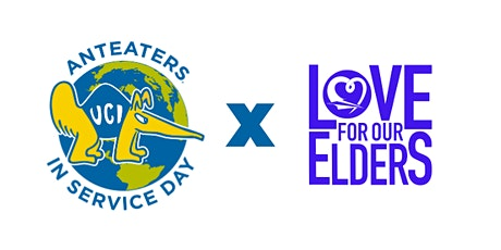 2nd Annual Anteaters in Service Day - Love For Our Elders tickets