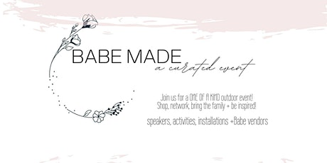 Babe MADE [A Curated Event] tickets
