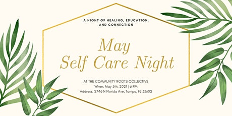 May Self Care Night tickets