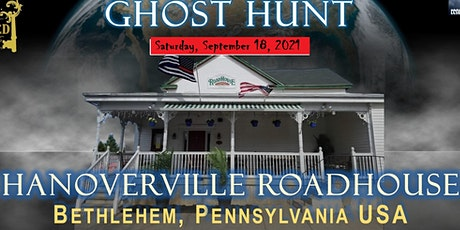 Hanoverville Roadhouse Ghost Hunt Night 5 tickets