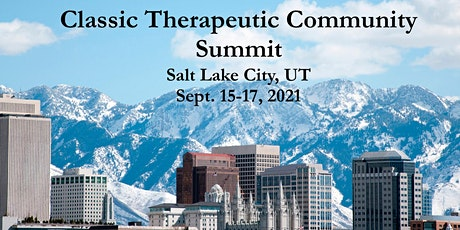 Classic Therapeutic Community Summit Fall 2021 tickets
