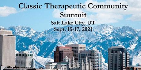 Classic Therapeutic Community Summit Fall 2021 tickets