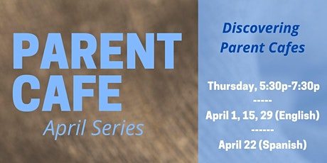 Discovering Parent Cafes! Session 2 tickets