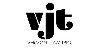 Vermont Jazz Trio at The Round Hearth Cafe tickets
