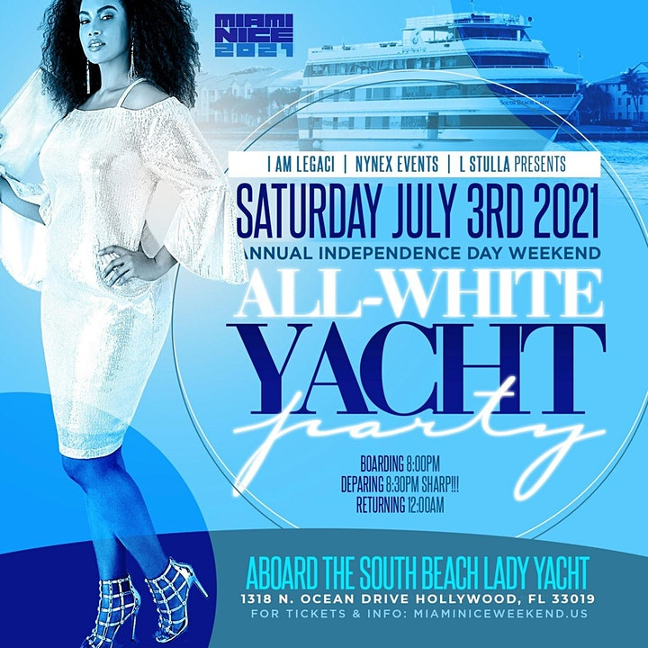 MIAMI NICE 2021 INDEPENDENCE DAY WEEKEND ALL WHITE YACHT PARTY image