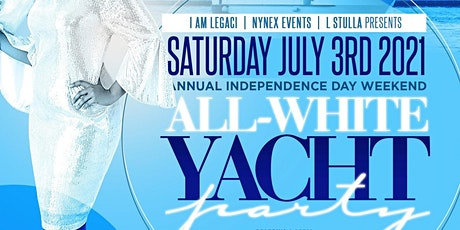 MIAMI NICE 2021 INDEPENDENCE DAY WEEKEND ALL WHITE YACHT PARTY tickets