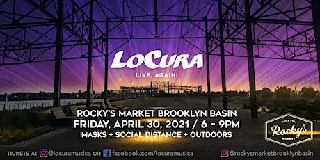 LoCura LIVE  at the Basin April 30, 2021 tickets