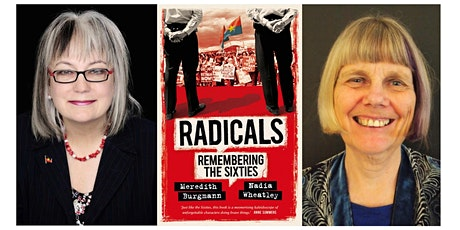 Meredith Burgmann & Nadia Wheatley  present  Radicals: Remembering the 60s tickets