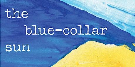 A Virtual Book Launch for Lucas Farrell's the blue-collar sun tickets