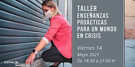 Taller: Enseñanzas prácticas para un mundo en crisis tickets