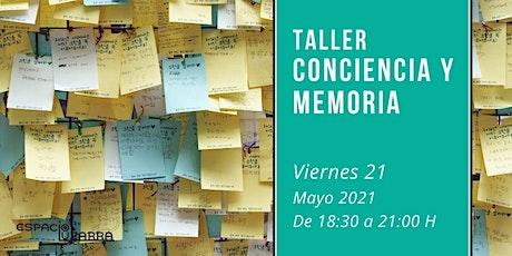 Taller: Conciencia y memoria tickets