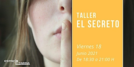 "Taller ""El Secreto"" tickets"