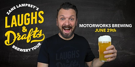 MOTORWORKS BREWING •  Zane Lamprey's  Laughs & Drafts  • Bradenton, FL tickets