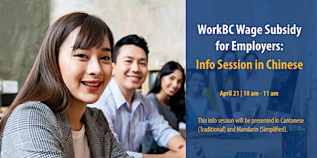 WorkBC Wage Subsidy for Employers: Info Session in Chinese tickets