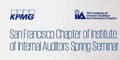 San Francisco Chapter of Institute of Internal Auditors Spring Seminar entradas