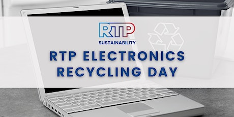 RTP Electronics Recycle Day tickets