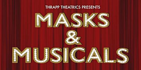 Masks & Musicals (Spring!) tickets