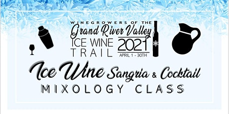 Ice Wine Sangria & Cocktail Mixology Class tickets