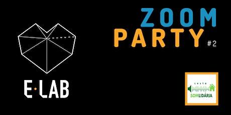 ZOOM PARTY ingressos