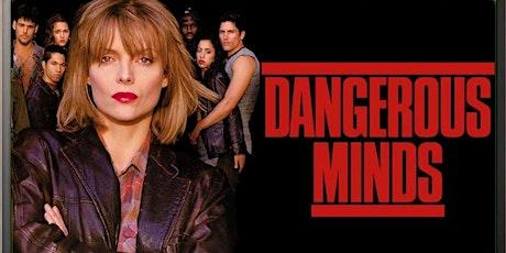 Dangerous Minds - Classic Screenings tickets