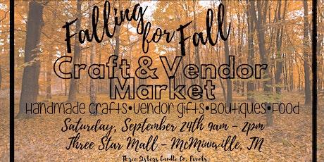 Falling for Fall Craft & Vendor Market tickets