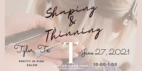 Cutting, Shaping, & Thinning class tickets