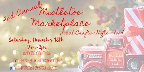 2nd Annual Mistletoe Marketplace tickets