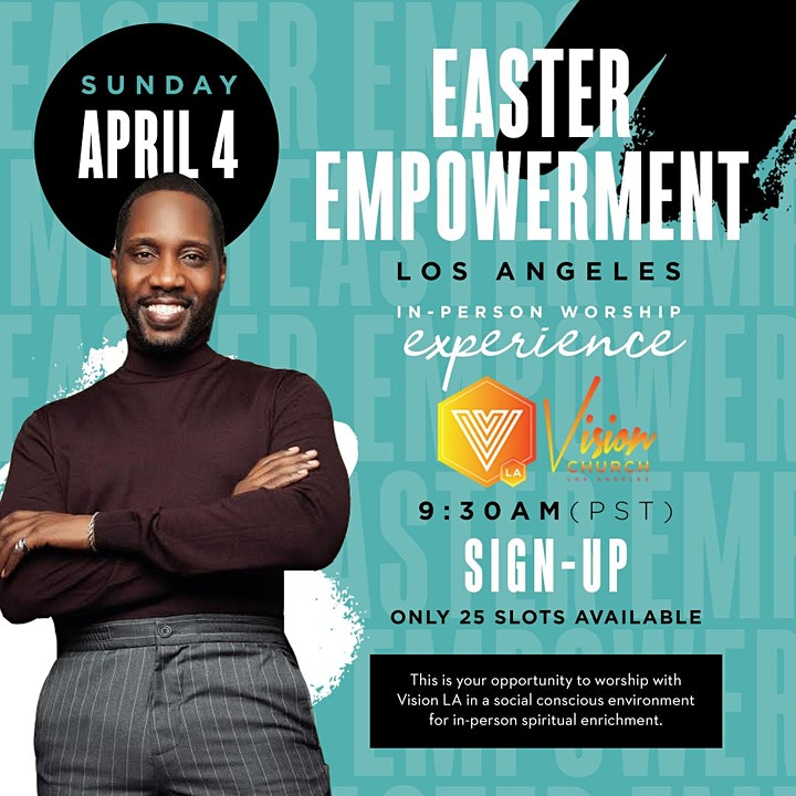EASTER EMPOWERMENT LOS ANGELES  (SUNDAY IN-PERSON) WORSHIP EXPERIENCE image
