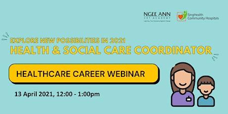 Exploring a new career in healthcare: Health & Social Care Coordinator tickets