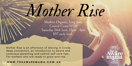 Mother Rise - sharing circle, conscious  parenting and radical self care tickets