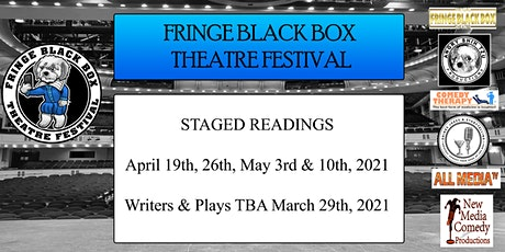 Fringe Black Box Theatre Festival - Final Performance - May 15th tickets