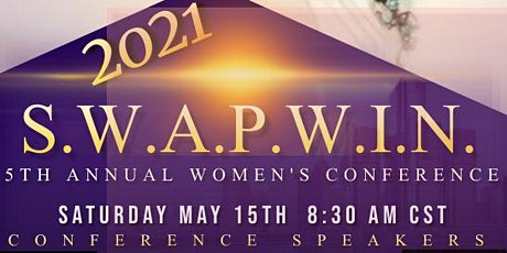 S.W.A.P.W.I.N. 5TH ANNUAL WOMEN'S CONFERENCE 2021 tickets