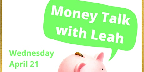 Money Talk with Leah tickets