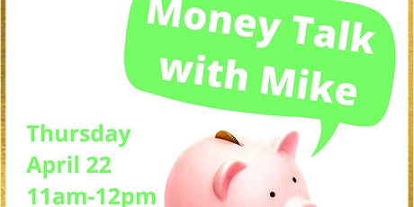 Money Talk with Mike tickets