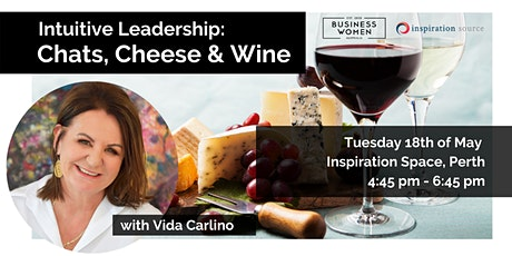 Perth, Intuitive Leadership: Chats, Cheese and Wine tickets
