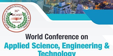 36th World Conference on Applied Science Engineering & Technology tickets