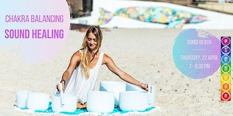 Chakra Balancing Sound Healing - Bondi Beach, 22.4.2021 tickets