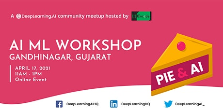 Pie & AI: Gandhinagar - AI-ML Workshop tickets