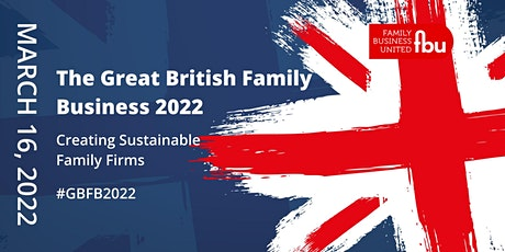 The Great British Family Business Conference 2022 tickets