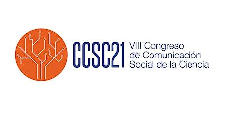VIII Congreso de Comunicación Social de la Ciencia (CCSC2021) entradas