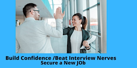 Build Interview Confidence/Beat Interview Nerves with Hypnotherapy tickets