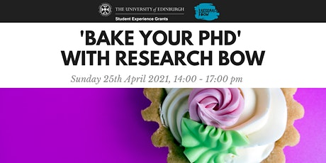 'Bake your PhD' with Research Bow! tickets