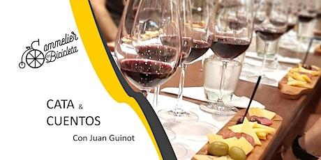 Degustación: Cata & Cuentos con Juan Guinot entradas