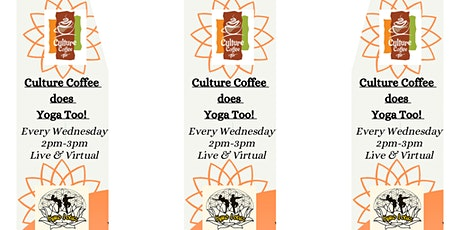 Culture Coffee Does Yoga Too! tickets