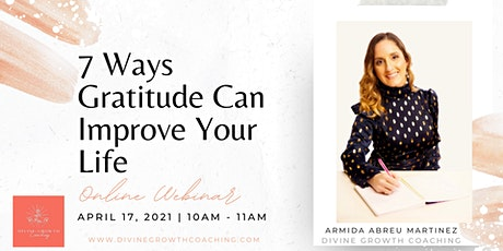 7 Ways Gratitude Can Improve Your Life tickets