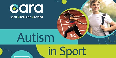 CARA Autism in Sport Workshop 5th May 2021 tickets