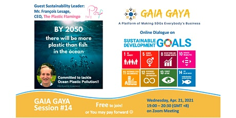 GAIA GAYA #14: Committed to Tackle Ocean Plastic tickets
